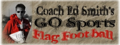 LVSL- Coach Ed Smith's GO Sports Flag Football League Registration and Fundamentals Clinic